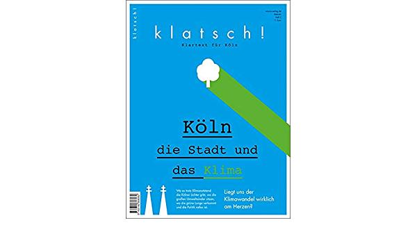 """Hingeschaut: """"Köln. Die Stadt und das Klima"""" von Knut Pries"""